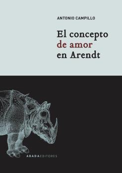 EL CONCEPTO DE AMOR EN ARENDT.