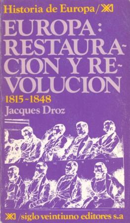 EUROPA, RESTAURACIÓN Y REVOLUCIÓN : 1815-1848