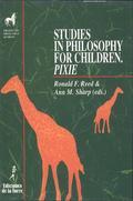 STUDIES IN PHILOSOPHY FOR CHILDREN : PIXIE