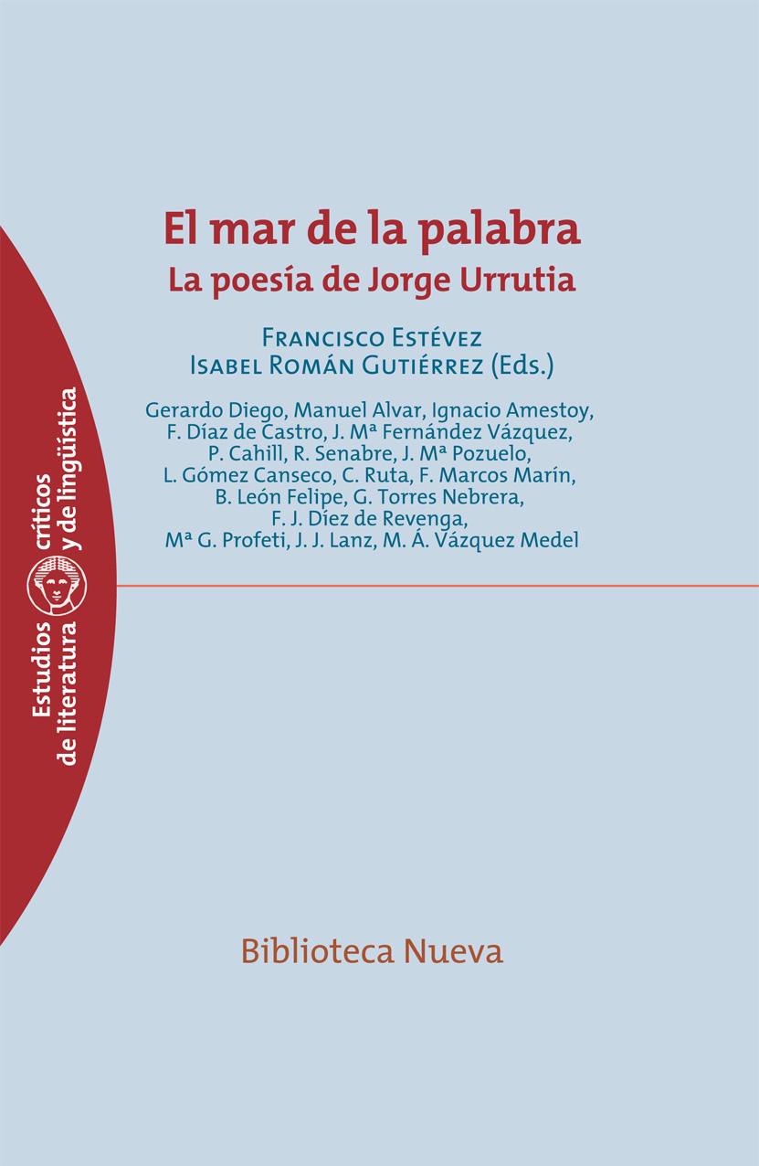 EL MAR DE LA PALABRA : LA POESÍA DE JORGE URRUTIA