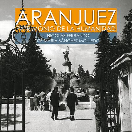 ARANJUEZ, PATRIMONIO DE LA HUMANIDAD. TEMPORAE. LA LIBRERIA