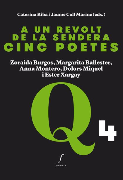 A UN REVOLT DE LA SENDERA. CINC POETES