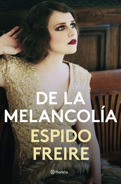 DE LA MELANCOLÍA.