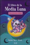 LIBRO DE LA MEDIA LUNA,EL