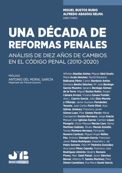 UNA DÉCADA DE REFORMAS PENALES                                                  ANÁLISIS DE DIE