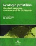 GEOLOGIA PRAKTIKOA : MATERIALAK EZAGUTZEA ETA MAPEN ANALISIA, HASTAPENAK