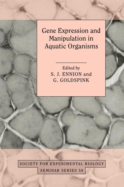GENE EXPRESSION AND MANIPULATION IN AQUATIC ORGANISMS