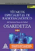 TÉCNICOS ESPECIALISTAS DE RADIODIAGNÓSTICO DEL SERVICIO VASCO DE SALUD/OSAKIDETZ