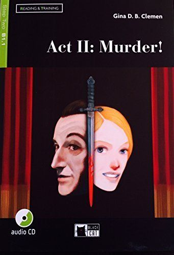 ACT II : MURDER ! READING AND TRAINING STEP TWO B1.1