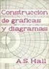 CONSTRUCCIÓN DE GRÁFICAS Y DIAGRAMAS.