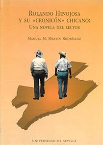 ROLANDO HINOJOSA Y SU CRONICÓN CHICANO : UNA NOVELA DEL LECTOR