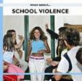 SCHOOL VIOLENCE.