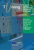REFERENCE POINTS FOR THE DESIGN AND DELIVERY OF DEGREE PROGRAMMES IN PHYSICS : TUNING EDUCATION