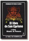 EL LIBRO DE SAN CIPRIANO Y OTROS MANUALES DE POTENCIA