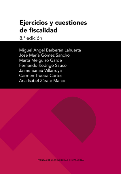EJERCICIOS Y CUESTIONES DE FISCALIDAD.