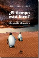 ¿EL TIEMPO ESTÁ LOCO?. Y 74 PREGUNTAS MÁS SOBRE EL CAMBIO CLIMÁTICO