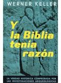 Y LA BIBLIA TENÍA RAZÓN