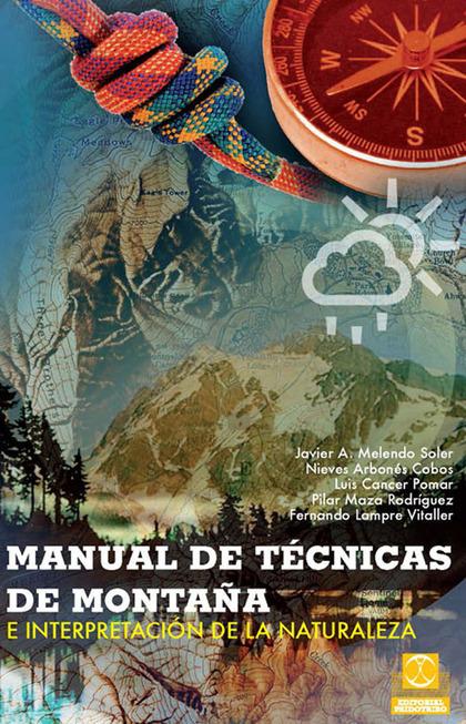 MANUAL DE TÉCNICAS DE MONTAÑA E INTERPRETACIÓN DE LA NATURALEZA (BICOLOR).