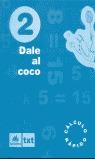 DALE AL COCO, CÁLCULO RÁPIDO, 2 EDUCACIÓN PRIMARIA