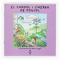 EL CARGOL I L´HERBA DE PONIOL