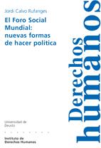 EL FORO SOCIAL MUNDIAL : NUEVAS FORMAS DE HACER POLÍTICA