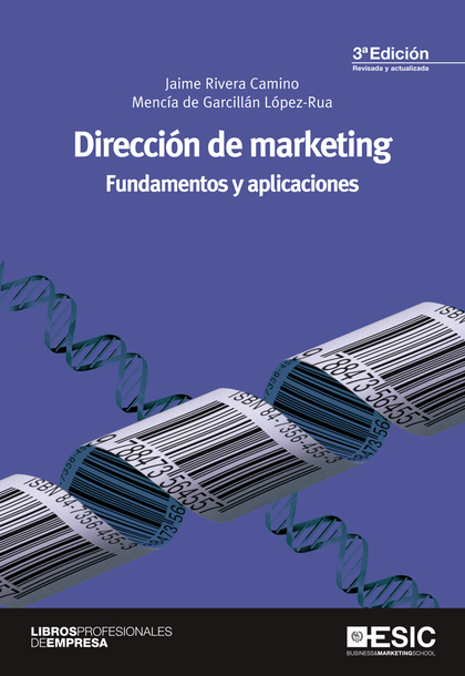 DIRECCIÓN DE MARKETING. FUNDAMENTOS Y APLICACIONES