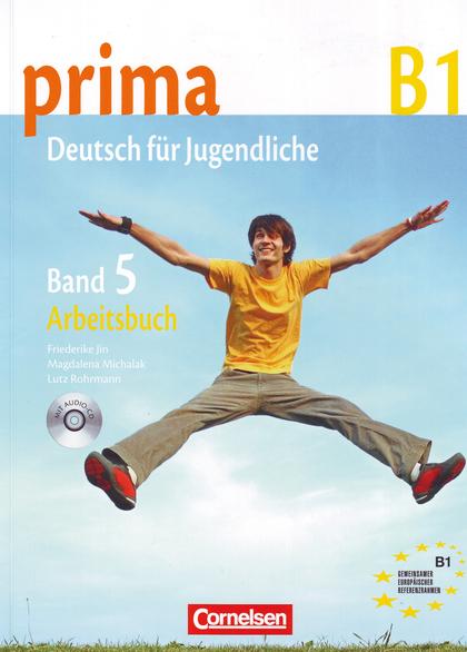 PRIMA B1. BAND 5: ARBEITSBUCH. ARBEITSBUCH