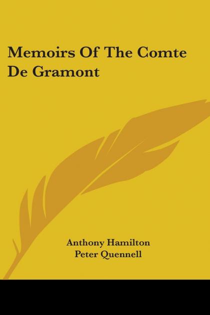 MEMOIRS OF THE COMTE DE GRAMONT