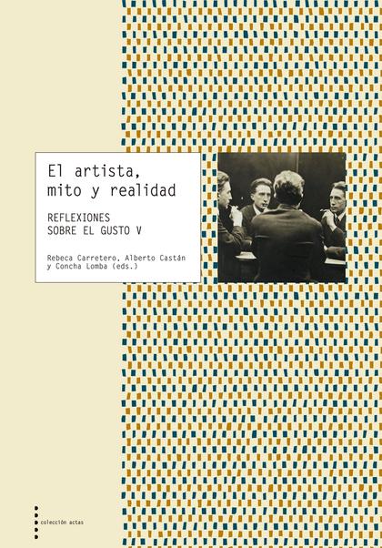 EL ARTISTA, MITO Y REALIDAD                                                     REFLEXIONES SOB