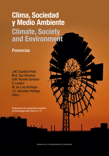 CLIMA, SOCIEDAD Y MEDIO AMBIENTE/CLIMATE, SOCIETY AND ENVIRONMENT
