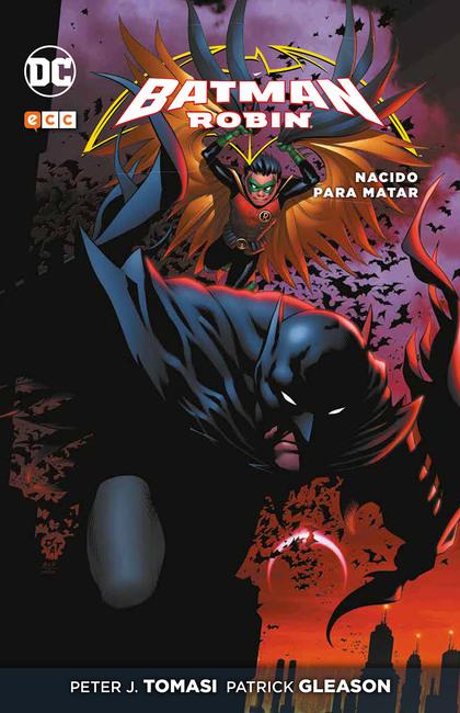 BATMAN Y ROBIN: NACIDO PARA MATAR.