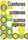 CUESTIONES Y PROBLEMAS EN QUÍMICA ORGÁNICA.