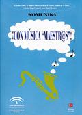 ¡CON MÚSICA, MAESTR@S!, EDUCACIÓN PRIMARIA