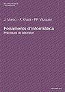 FONAMENTS D´INFORMÀTICA : PRÀCTIQUES DE LABORATORI