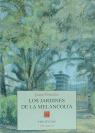 JARDINES DE LA MELANCOLIA