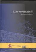 CLASES PASIVAS DEL ESTADO : RECOPILACIÓN NORMATIVA