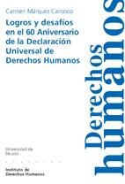 LOGROS Y DESAFÍOS EN EL 60 ANIVERSARIO DE LA DECLARACIÓN UNIVERSAL DE DERECHOS HUMANOS