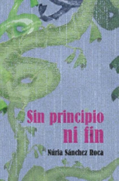 SIN PRINCIPIO NI FIN