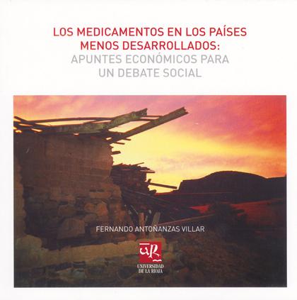 LOS MEDICAMENTOS EN LOS PAÍSES MENOS DESARROLLADOS: APUNTES ECONÓMICOS PARA UN DEBATE SOCIAL