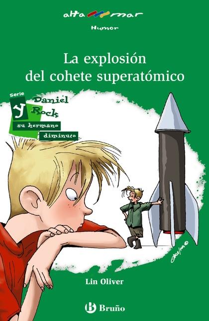 LA EXPLOSIÓN DEL COHETE SUPERATÓMICO.