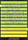 ACTAS DE LAS REUNIONES CIENTÍFICAS SOBRE ORIENTACIÓN Y CALIDAD EDUCATIVA EN LOS IES : ALMERÍA,