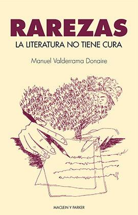 LA LITERATURA NO TIENE CURA.