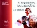 O CONFLICTO DOS BALCÁNS : A EX-IUGOESLAVIA. CADERNO DE TRABALLO
