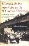 HISTORIA DE LOS ESPAÑOLES EN LA 2ª GUERRA MUNDIAL B4P