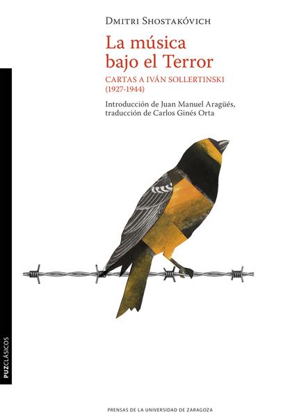 LA MÚSICA BAJO EL TERROR. CARTAS A IVÁN SOLLERTINSKI (1927-1944)