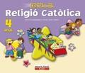 PROJECTE DEBA, RELIGIÓ CATÓLICA, EDUCACIÓ INFANTIL, 4 ANYS
