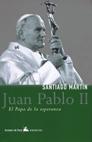 JUAN PABLO II: EL PAPA DE LA ESPERANZA