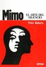 MIMO. EL ARTE DEL SILENCIO