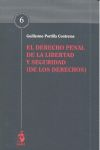 EL DERECHO PENAL DE LA LIBERTAD Y SEGURIDAD (DE LOS DERECHOS)