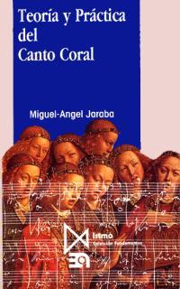 TEORIA Y PRACTICA DEL CANTO CORAL